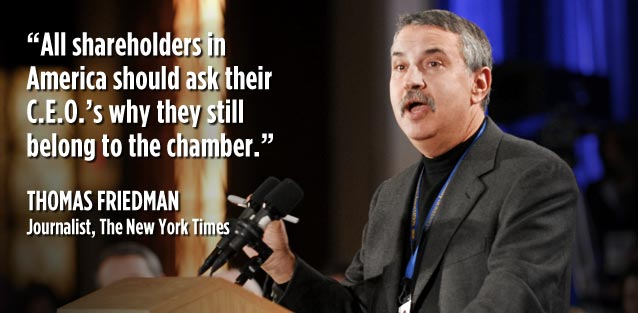 All shareholders in America should ask their C.E.O.'s why they still belong to the chamber. - Thomas Friedman